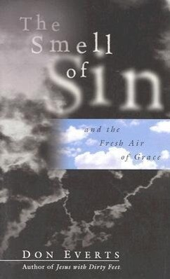 The Smell of Sin: Making Friends in a Multicultural World als Taschenbuch