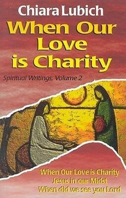 When Our Love Is Charity als Taschenbuch