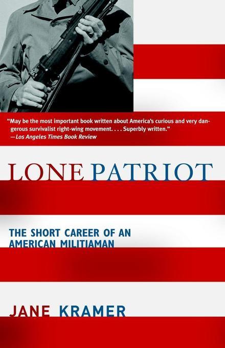 Lone Patriot: The Short Career of an American Militiaman als Taschenbuch