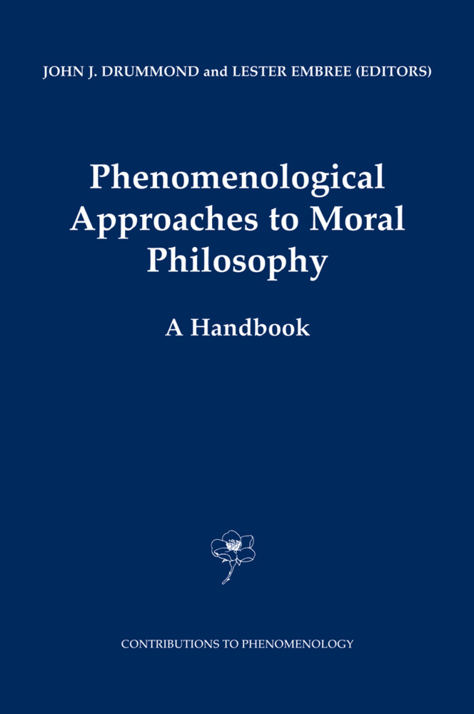 Phenomenological Approaches to Moral Philosophy als Buch