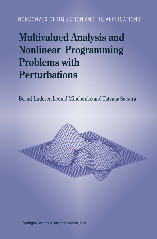 Multivalued Analysis and Nonlinear Programming Problems with Perturbations als Buch