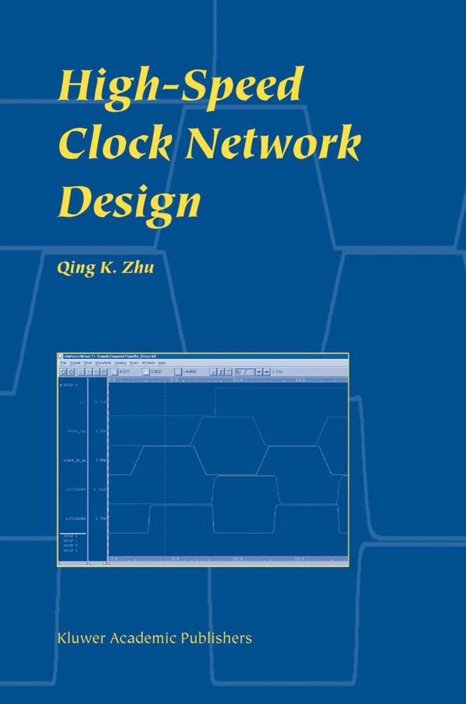 High-Speed Clock Network Design als Buch