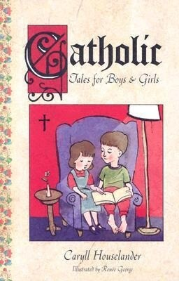 Catholic Tales for Boys and Girls als Taschenbuch
