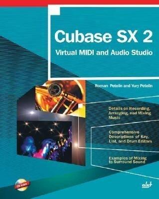 Cubase SX 2: Virtual MIDI and Audio Studio with CD als Taschenbuch