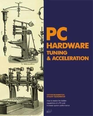 PC Hardware Tuning & Acceleration als Taschenbuch