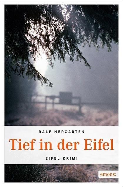 Tief in der Eifel als Taschenbuch von Ralf Herg...