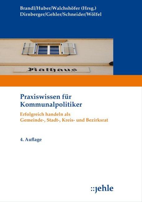 Praxiswissen für Kommunalpolitiker als Buch