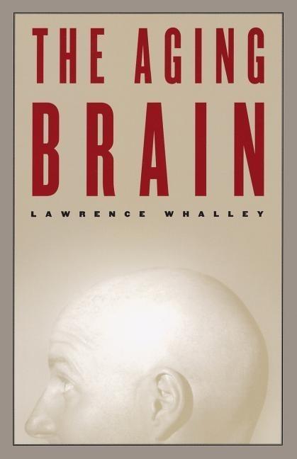 The Aging Brain als Taschenbuch