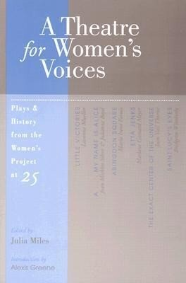 A Theatre for Women's Voices: Plays & History from the Women's Project at 25 als Taschenbuch