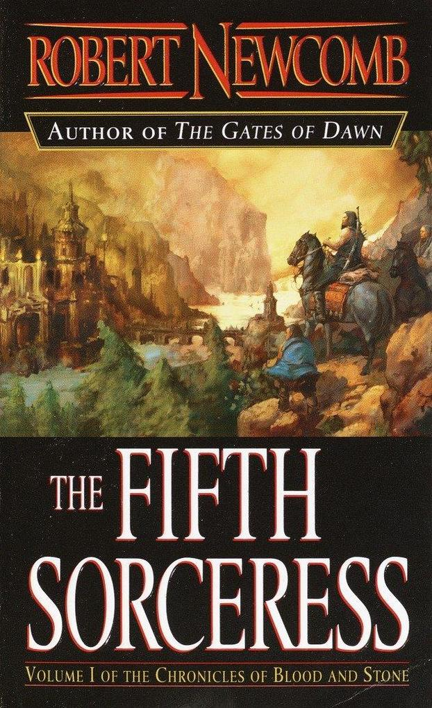 The Fifth Sorceress: Volume I of the Chronicles of Blood and Stone als Taschenbuch