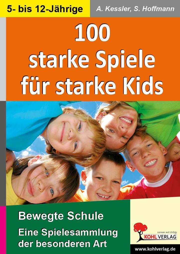 100 starke Spiele für starke Kids als eBook pdf