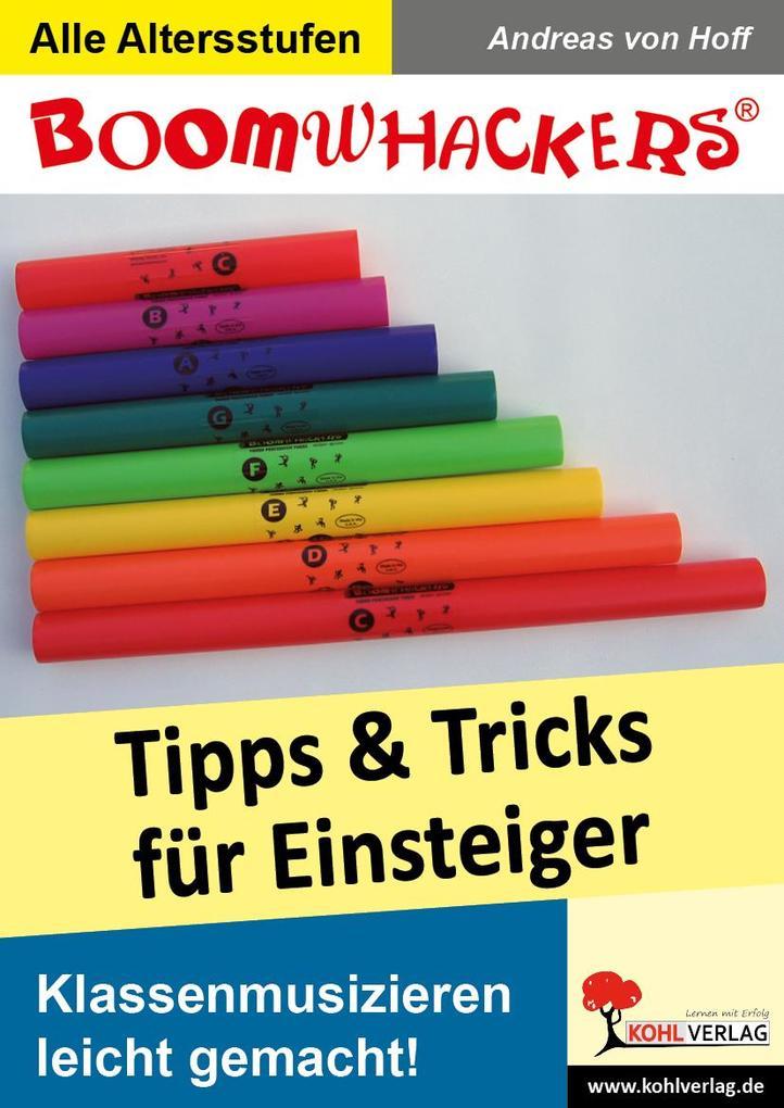 Boomwhackers - Tipps und Tricks für Einsteiger als eBook von Andreas von Hoff