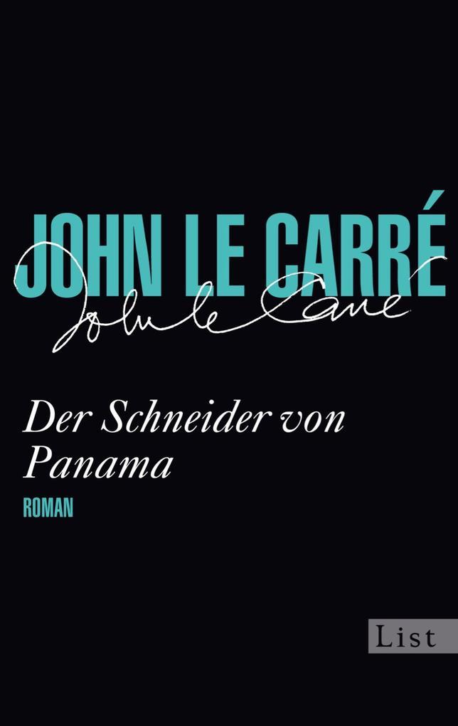 Der Schneider von Panama als eBook von John le Carré