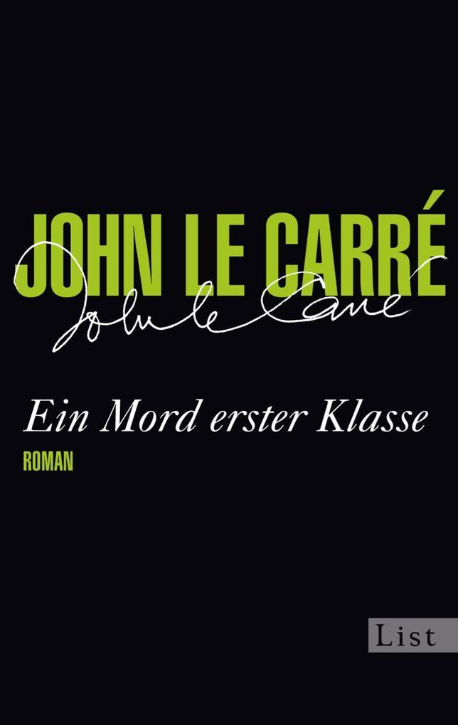 Ein Mord erster Klasse als eBook von John le Carré