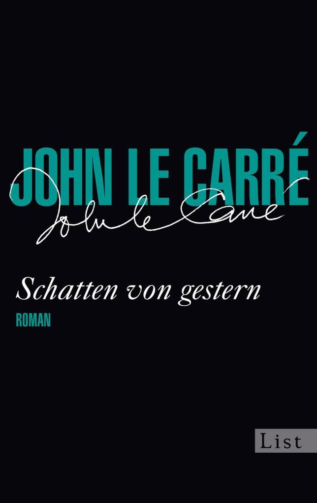Schatten von gestern als eBook von John le Carré