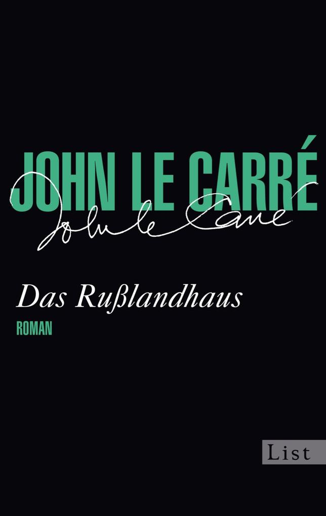 Das Rußlandhaus als eBook von John le Carré
