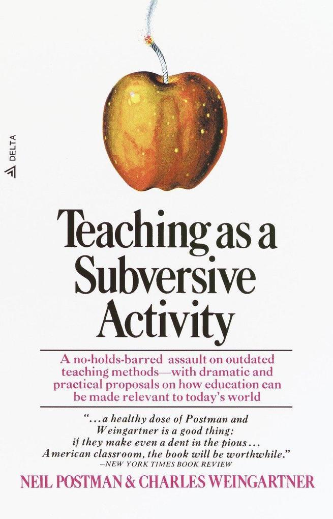 TEACHING AS A SUBVERSIVE ACTIVITY als Taschenbuch