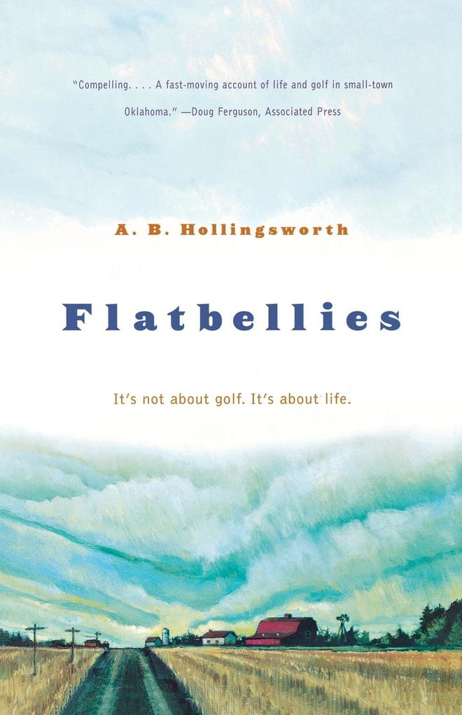 Flatbellies: It's Not about Golf. It's about Life. als Taschenbuch