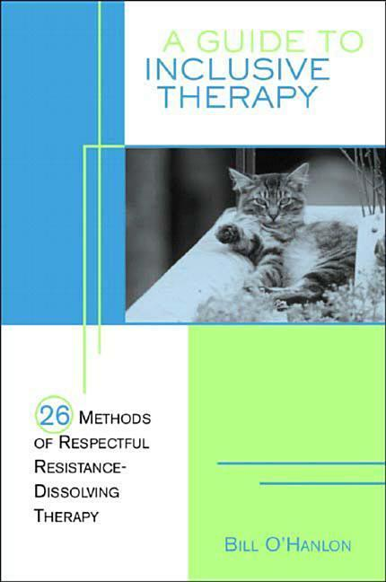 A Guide to Inclusive Therapy: 26 Methods of Respectful, Resistance-Dissolving Therapy als Taschenbuch
