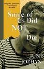 Some of Us Did Not Die: New and Selected Essays