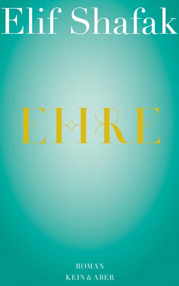 Ehre als Buch von Elif Shafak