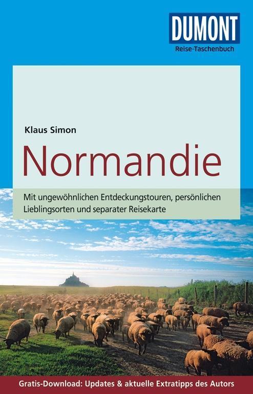 DuMont Reise-Taschenbuch Reiseführer Normandie als Taschenbuch von Klaus Simon