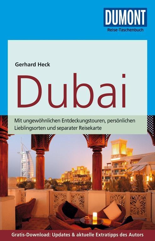 DuMont Reise-Taschenbuch Reiseführer Dubai als Buch von Gerhard Heck