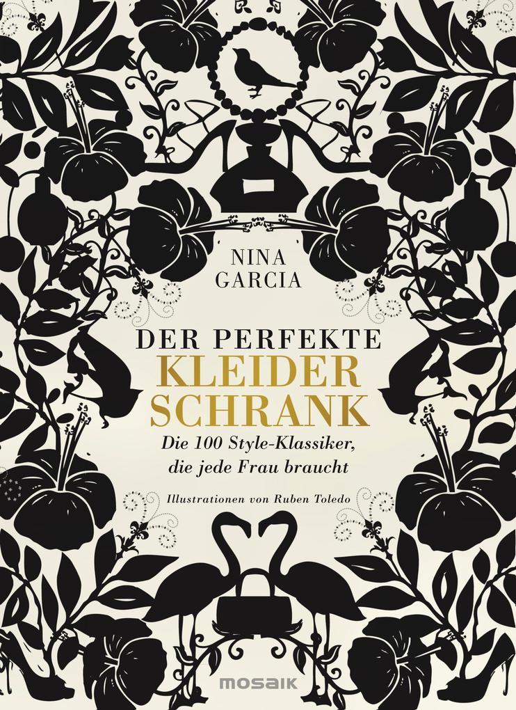 Der perfekte Kleiderschrank als eBook von Nina Garcia
