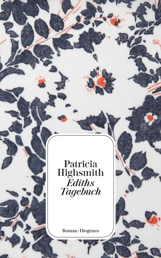Ediths Tagebuch als eBook von Patricia Highsmith