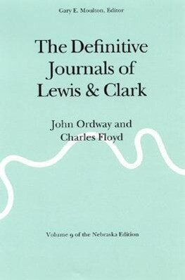 The Definitive Journals of Lewis and Clark, Vol 9: John Ordway and Charles Floyd als Taschenbuch