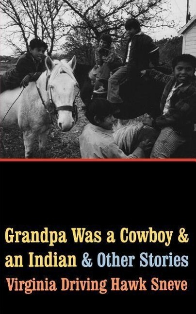 Grandpa Was a Cowboy and an Indian and Other Stories als Taschenbuch