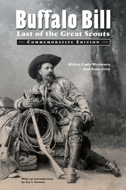 Buffalo Bill: Last of the Great Scouts (Commemorative Edition) als Taschenbuch