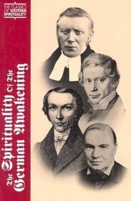 The Spirituality of the German Awakening als Buch