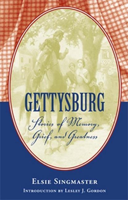 Gettysburg: Stories of Memory, Grief, and Greatness als Taschenbuch