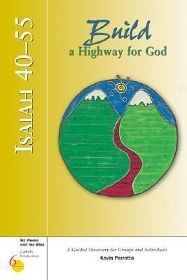 Isaiah 40-55: Build a Highway for God: A Guided Discovery for Groups and Individuals als Taschenbuch