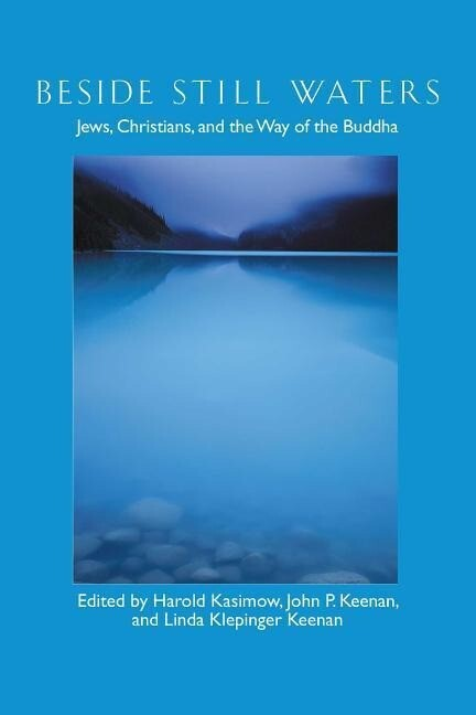 Beside Still Waters: Jews, Christians, and the Way of the Buddha als Taschenbuch