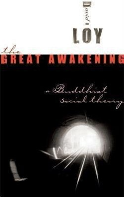 The Great Awakening: A Buddhist Social Theory als Taschenbuch