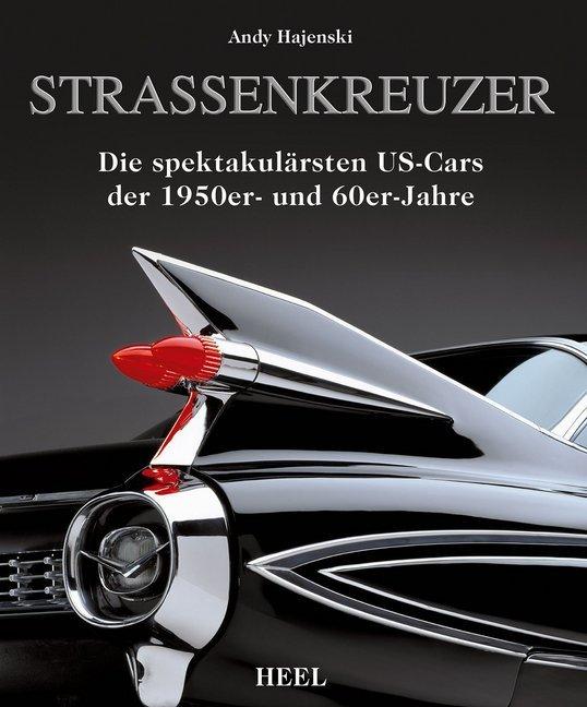 Straßenkreuzer als Buch von Andy Hajenski
