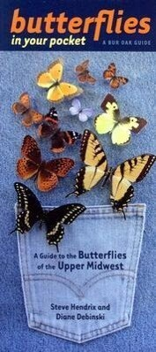 Butterflies in Your Pocket: A Guide to the Butterflies of the Upper Midwest als Taschenbuch