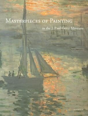 Masterpieces of Painting in the J. Paul Getty Museum als Taschenbuch