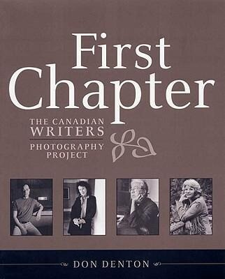 First Chapter: The Canadian Writers Photography Project als Taschenbuch