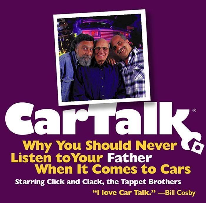Car Talk: Why You Should Never Listen to Your Father When It Comes to Cars als Hörbuch