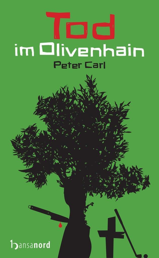 Tod im Olivenhain als Taschenbuch