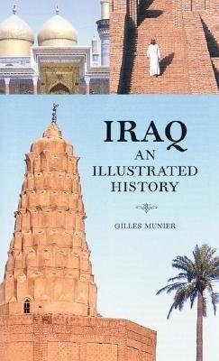 Iraq: An Illustrated History als Taschenbuch