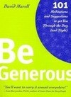 Be Generous: 101 Meditations & Suggestions to Get You Through the Day (and Night)