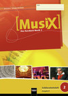 MusiX 2. Schülerarbeitsheft (Ausgabe Bayern)