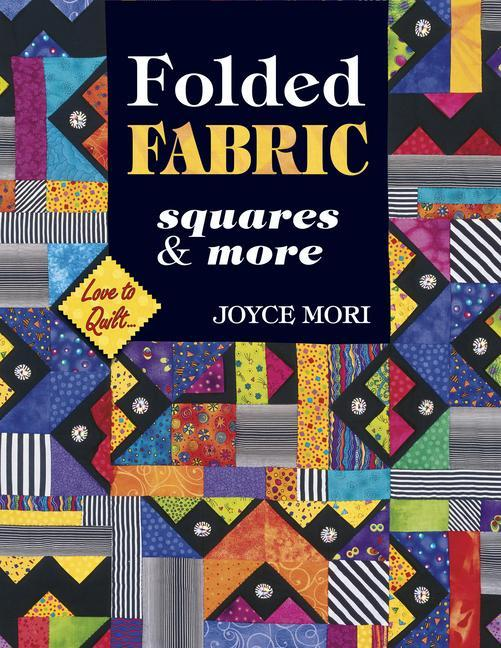 Folded Fabric: Squares & More als Taschenbuch