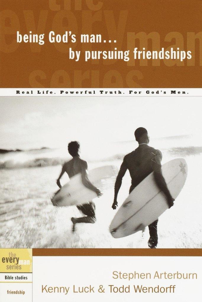 Being God's Man by Pursuing Friendships als Taschenbuch