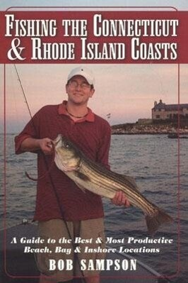 Fishing the Connecticut & Rhode Island Coasts als Taschenbuch