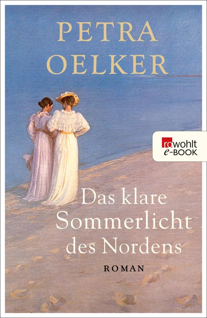 Das klare Sommerlicht des Nordens als eBook
